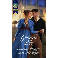 Courting Danger With Mr Dyer (BOK)