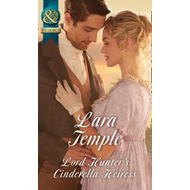 Lord Hunter's Cinderella Heiress (BOK)