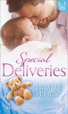 Special Deliveries: Her Gift, His Baby (BOK)
