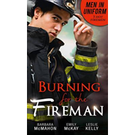 Men In Uniform: Burning For The Fireman (BOK)