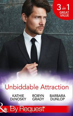 Unbiddable Attraction (BOK)