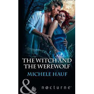 Witch And The Werewolf (BOK)