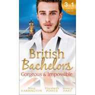 British Bachelors: Gorgeous and Impossible (BOK)