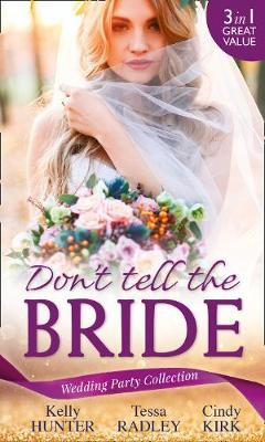 Wedding Party Collection: Don't Tell The Bride (BOK)
