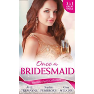 Wedding Party Collection: Once A Bridesmaid... (BOK)