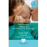 Healed By The Midwife's Kiss (BOK)