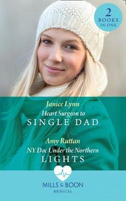 Heart Surgeon To Single Dad (BOK)