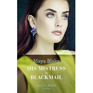 His Mistress By Blackmail (BOK)