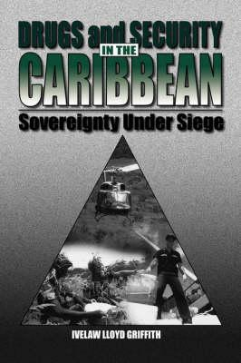 Drugs and Security in the Caribbean (BOK)