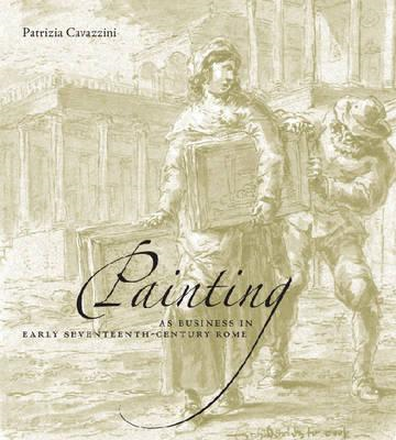Painting as Business in Early Seventeenth-century Rome (BOK)