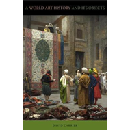 World Art History and Its Objects (BOK)