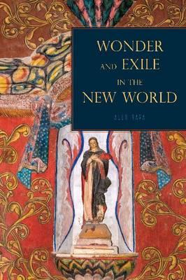 Wonder and Exile in the New World (BOK)