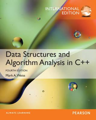 Data Structures and Algorithm Analysis in C++, International (BOK)