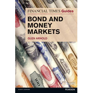 FT Guide to Bond and Money Markets (BOK)