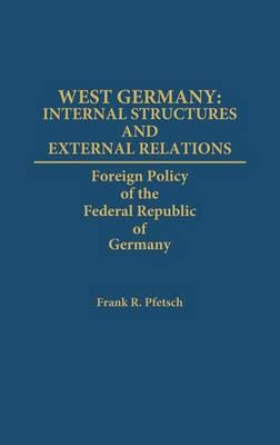 West Germany, Internal Structures and External Relations (BOK)