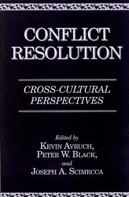 Conflict Resolution: Cross-cultural Perspectives (BOK)