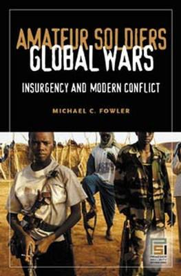 Amateur Soldiers, Global Wars (BOK)