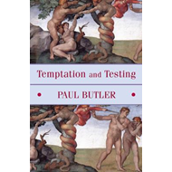 Temptation and Testing (BOK)