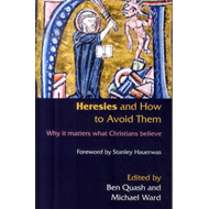 Heresies and How to Avoid Them (BOK)
