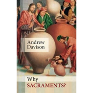 Why Sacraments? (BOK)