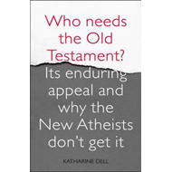 Who Needs the Old Testament? (BOK)