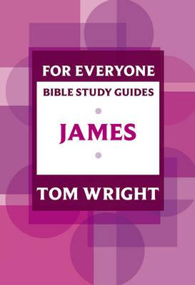 For Everyone Bible Study Guide: James (BOK)