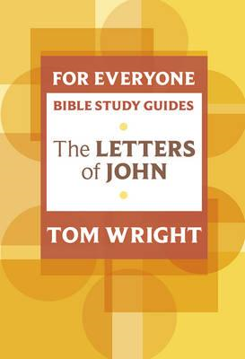For Everyone Bible Study Guide: Letters of John (BOK)