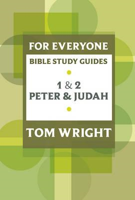 For Everyone Bible Study Guide: 1 and 2 Peter and Judah (BOK)