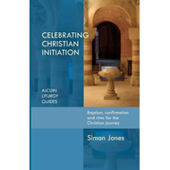 Celebrating Christian Initiation (BOK)