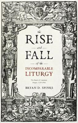 Rise and Fall of the Incomparable Liturgy (BOK)