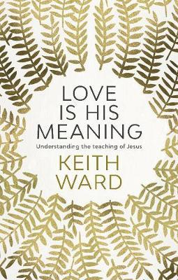 Love is His Meaning (BOK)