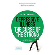 Depressive Illness: The Curse of the Strong (BOK)