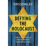 Produktbilde for Defying the Holocaust: Ten courageous Christians who support (BOK)