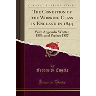 Condition of the Working Class in England in 1844 (BOK)