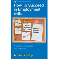 How to Succeed in Employment with Specific Learning Difficul (BOK)