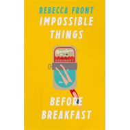 Impossible Things Before Breakfast (BOK)