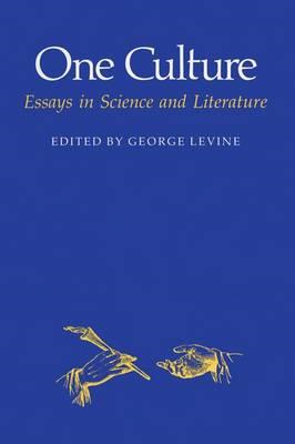 One Culture: Essays in Science and Literature (BOK)