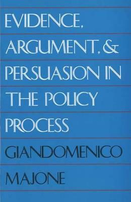 Evidence, Argument and Persuasion in the Policy Process (BOK)