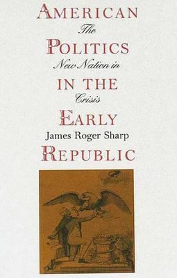 American Politics in the Early Republic (BOK)