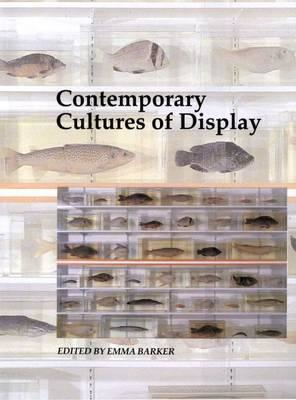 Contemporary Cultures of Display (BOK)