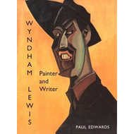 Wyndham Lewis: Painter and Writer (BOK)