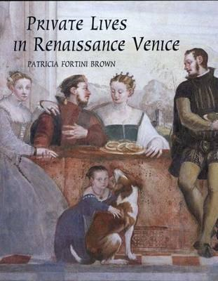 Private Lives in Renaissance Venice (BOK)