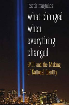What Changed When Everything Changed (BOK)