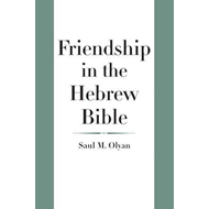 Friendship in the Hebrew Bible (BOK)