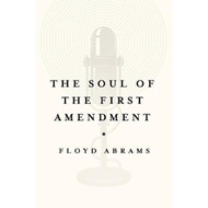 Soul of the First Amendment (BOK)