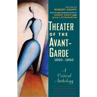 Theater of the Avant-Garde, 1890-1950 (BOK)