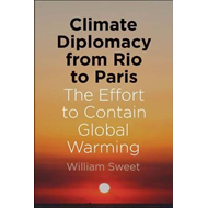 Climate Diplomacy from Rio to Paris (BOK)