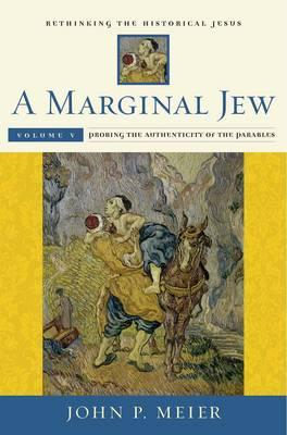 Marginal Jew: Rethinking the Historical Jesus (BOK)