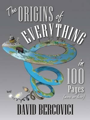 Origins of Everything in 100 Pages (More or Less) (BOK)
