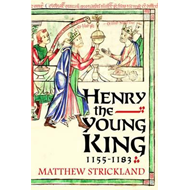 Henry the Young King, 1155-1183 (BOK)